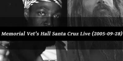 Memorial Vet's Hall Santa Cruz Live (2005-09-28) by Junior Reid & Reggae Angels