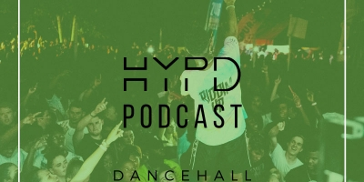 The HYPD Podcast - (Dancehall Episode 1) by DJ Puffy