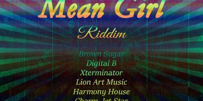 Mean Girl Riddim - 1991-2003 by Various Artists