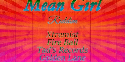 Mean Girl Riddim - 2004-2008 by Various Artists
