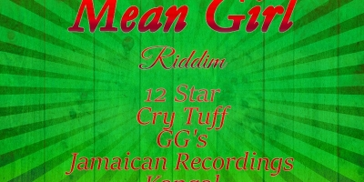 Mean Girl Riddim - (Unsorted) by Various Artists