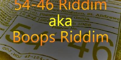 54-46 Riddim aka Boops Riddim - 2000-2021 by Various Artists
