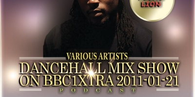 2011-01-21-Dancehall Mix Show On BBC1Xtra by Young Lion