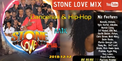 2018-12-12-Dancehall & Hip-Hop Mix by Stone Love