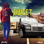Dweet [High Medz Riddim] by Lybran
