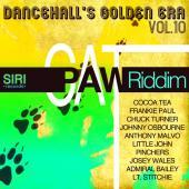 Dancehall's Golden Era Vol. 10 - Cat Paw Riddim by Various Artists