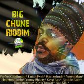 Big Chune Riddim by Various Artists