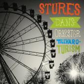 Tillvaroturism by Stures Dansorkester