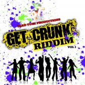 Get Crunk Riddim by Various Artists