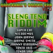 Dancehall's Golden Era Vol. 3 - Sleng Teng Riddim by Various Artists